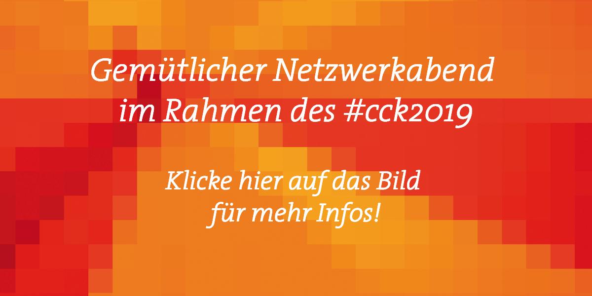 Netzwerkabend CCK2019